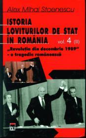 Istoria loviturilor de stat in romania vol 4 partea a II a - Alex Mihai Stoenescu