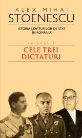 Istoria loviturilor de stat vol.III - Alex Mihai Stoenescu