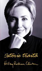 Istorie traita - Hilary Rodham Clinton