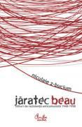 Jaratec beau - (Stihuri de rezistenta anticomunista) - 1948-1958 - Niculaie Z-Bucium
