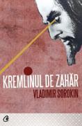 Kremlinul de zahar - Vladimir Sorokin