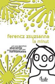 La minut - Ferencz Zsuzsanna
