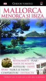 Mallorca Menorca si Ibiza - Dorling Kindersley