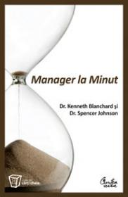 Manager la Minut - Editia a II-a - Dr. Kenneth Blanchard, Dr. Spencer Johnson