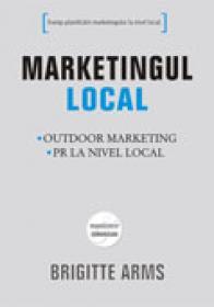 Marketingul local - Brigitte Arivis