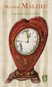 Mecanica Inimii - MATHIAS MALZIEU