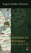 Misterele istoriei. religie, politica, bani - Eugen Ovidiu Chirovici