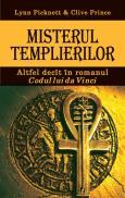 Misterul templierilor - Lynn Picknett Clive Prince