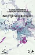 NLP si succesul - Editia a II-a - Steve Andreas, Charles Faulkner