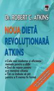 Noua dieta revolutionara Atkins - Robert Atkins