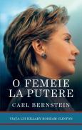 O femeie la putere - Carl Bernstein
