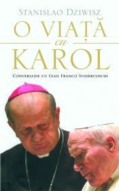 O viata cu Karol - Stanislav Dziwisz