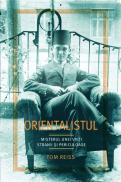 Orientalistul - Tom Reiss
