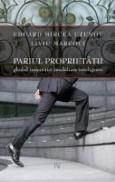 Pariul Proprietatii. Ghidul Investitiei Imobiliare Inteligente - Mircea Eduard Uzunov; Liviu Marcoci
