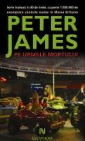 Pe Urmele Mortului - Peter James