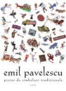 Pictor De Simboluri Traditionale Romanesti - Emil Pavelescu