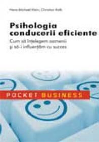 Psihologia conducerii eficiente - Hans-Michael Klein, Christian Kolb