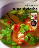 Retete pentru supe si ciorbe - ***