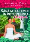 Sanatatea femeii in intelepciunea chineza - Xiaolan Zhao, Kanae Kinoshita