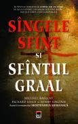 Sangele Sfant si Sfantul Graal - Michael Baigent Richard Leigh Henry Lincoln