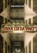 """Secretele romanului """"Codul lui Da Vinci"""" - Ghid informal al misterelor din spatele cartii lui Dan Brown - Dan Burstein (editor)"""