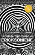 Tehnicile hipnoterapiei ericksoniene - Vol. 1 - Richard Bandler & John Grinder