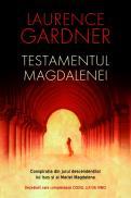 Testamentul Magdalenei - Laurence Gardner
