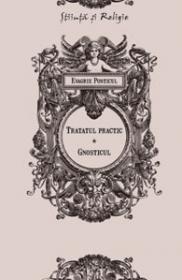 Tratatul practic. Gnosticul - Evagrie Ponticul