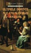 Ultimele Dorinte Ale Cavalerului Hawkins - Jesus del Campo