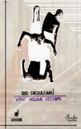 Vant, Volume, Vectori - Eseu de cromo-analiza aplicata corpului in stare de dans - Gigi Caciuleanu