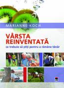 Varsta reinventata - Marianne Koch, dr.