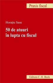 50 de atuuri in lupta cu fiscul - Sasu Horatiu