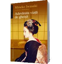 Adevarata viata de gheisa - Mineko Iwasaki, Rande Brown