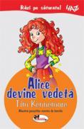 Alice devine vedeta - Tim Kennemore
