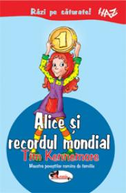 Alice si recordul mondial - Tim Kennemore