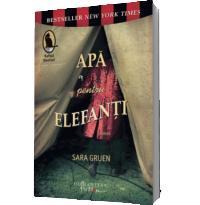 Apa pentru elefanti - Sara Gruen