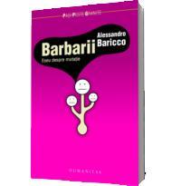 Barbarii - Alessandro Baricco