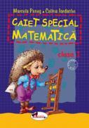 Caiet special matematica (Aricel) - Marcela Penes , Celina Iordache