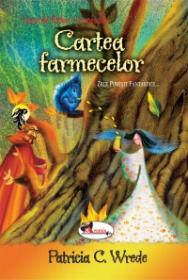 Cartea farmecelor - Patricia C. Wrede