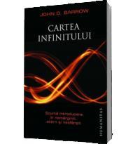 Cartea infinitului. Scurta introducere in nemarginit, etern si nesfarsit - Barrow, John D.