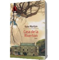 Casa de la Riverton - Kate Morton