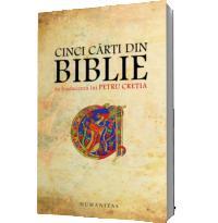 Cinci carti din Biblie in traducerea lui Petru Cretia - Petru Cretia
