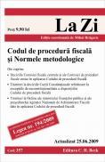 Codul de procedura fiscala si Normele metodologice (actualizat la 25.06.2009). Cod 357 - Editie ingrijita de Mihai Bragaru