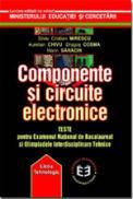 Componente si circuite electronice - Teste - Silviu Cristian Mirescu , A. Chivu