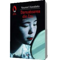 Dansatoarea din Izu - Yasunari Kawabata