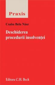 Deschiderea procedurii insolventei - Csaba Bela Na?sz