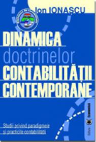 Dinamica doctrinelor contabilitatii contemporane - Ion Ionascu