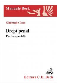 Drept penal. Partea speciala - Ivan Gheorghe