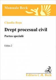 Drept procesual civil. Partea speciala. Editia 2 - Rosu Claudia