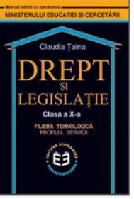 Drept si legislatie CL. X - C. Tainea